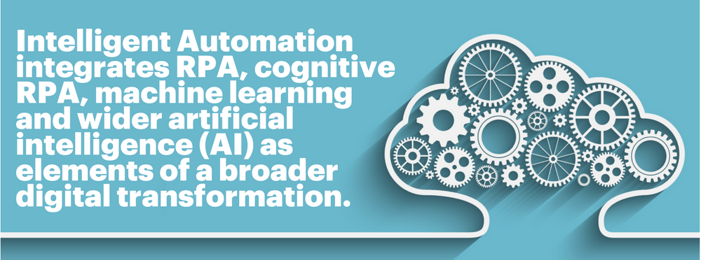 Intelligent automation integrates RPA, cognitive RPA, machine learning, and wider artificial intelligence (AI) as elements of a broader digital transformation.